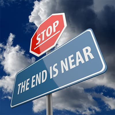 """Sign that says """"Stop. The end is near."""""""